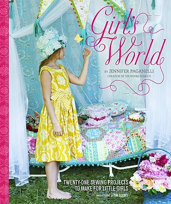 Girl's World By Paganelli, Jennifer/ Geaney, Tim (PHT)